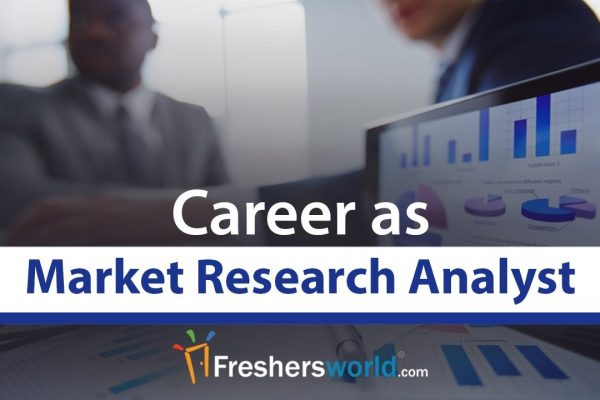 Market Research Analyst Career Profile – Job Description, Salary, MNC Job Role