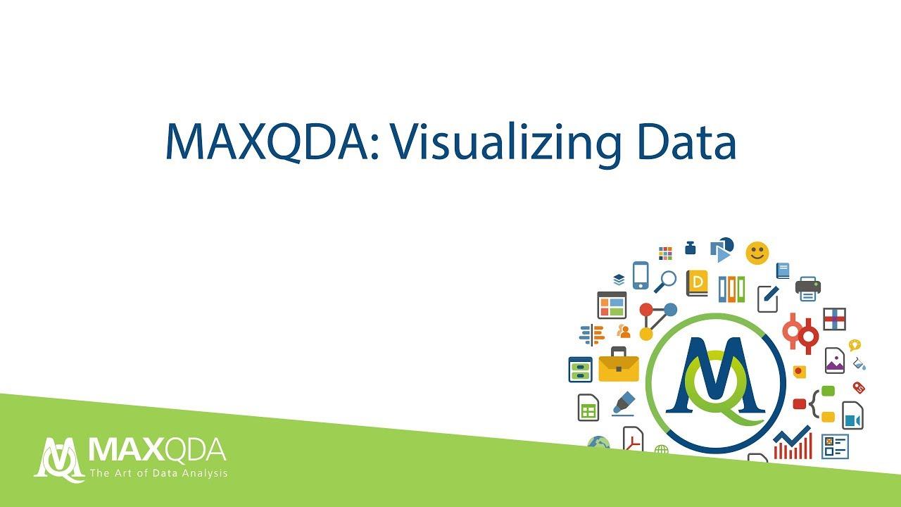 Qualitative Data Analysis: Visualizing Data with MAXQDA 2018