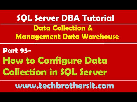 SQL Server DBA Tutorial 95-How to Configure Data Collection in SQL Server