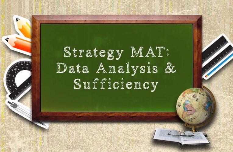 Strategy MAT : Data Analysis & Sufficiency