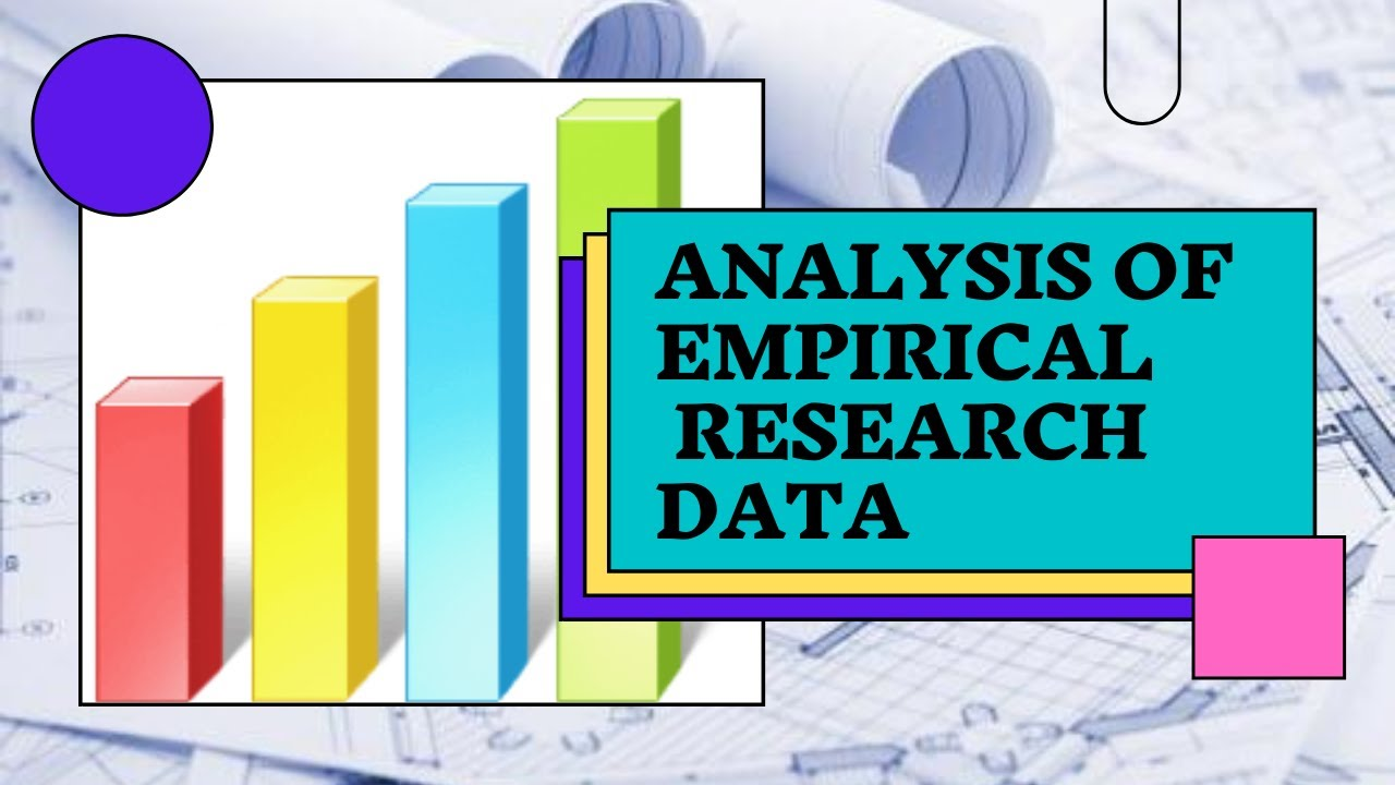 Analysis of Empirical research Data