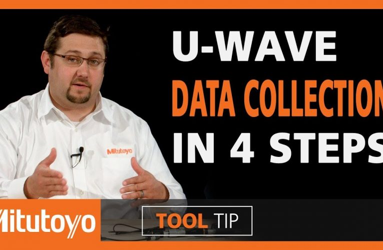 Data Collection in 4 Steps with Mitutoyo U-WAVE Wireless System
