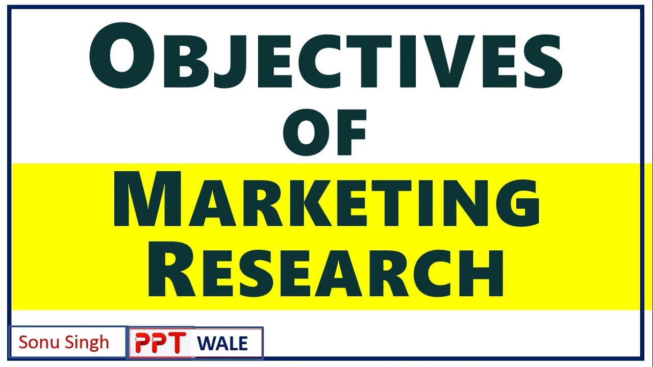 #3 OBJECTIVES OF MARKETING RESEARCH IN HINDI | Marketing Research | BBA/MBA | ppt