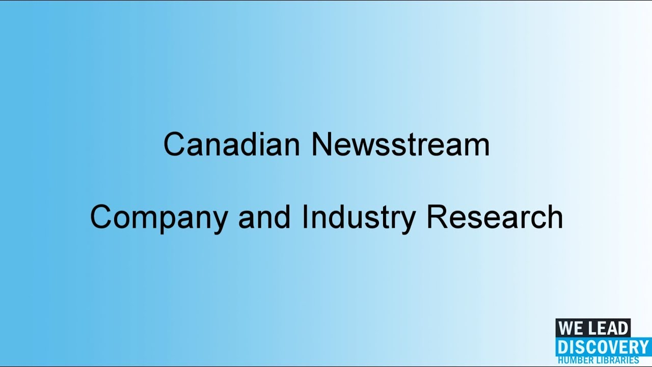 Canadian Newsstream – Company and Industry Research