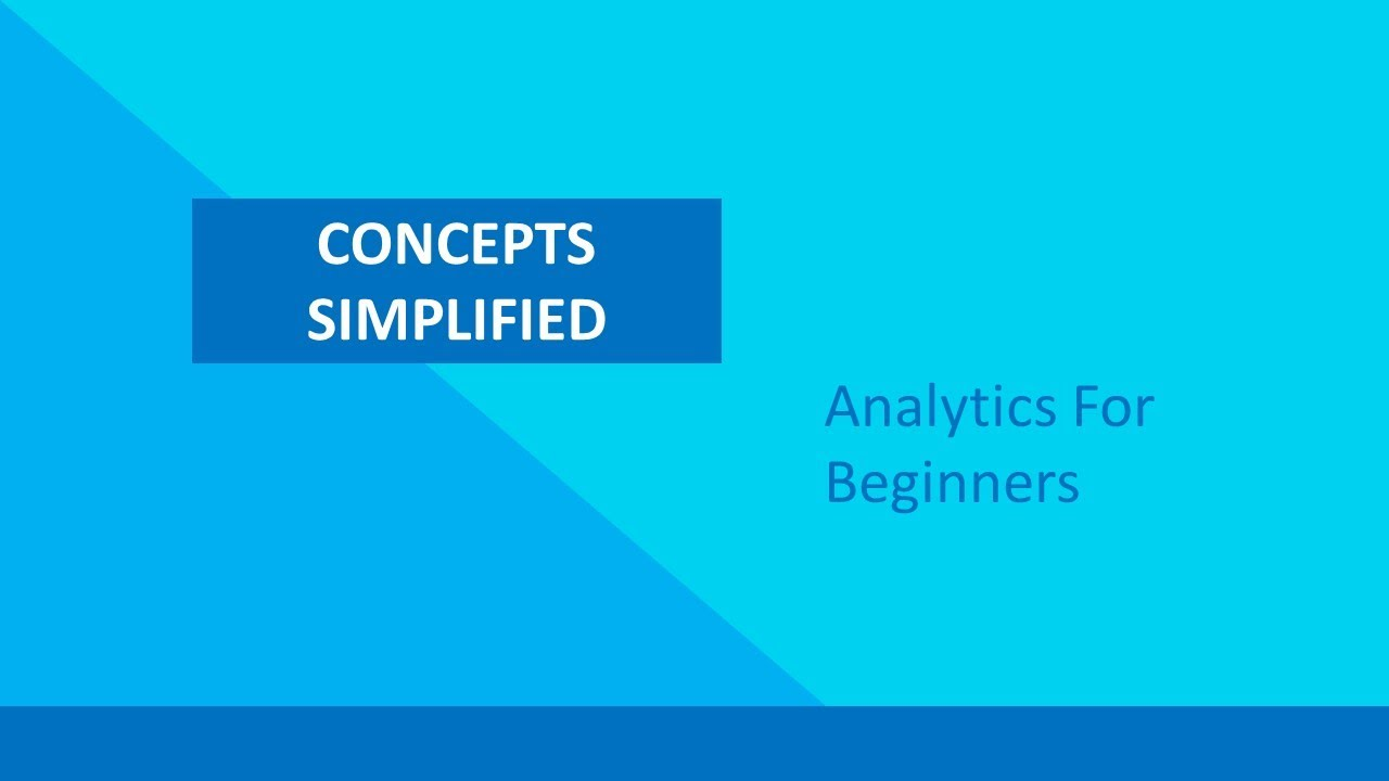 Introduction to Analytics | Analytics for Beginners Course (Part 1)